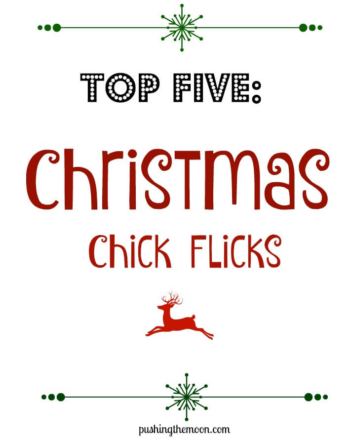 My Top 5: Christmas Chick Flicks