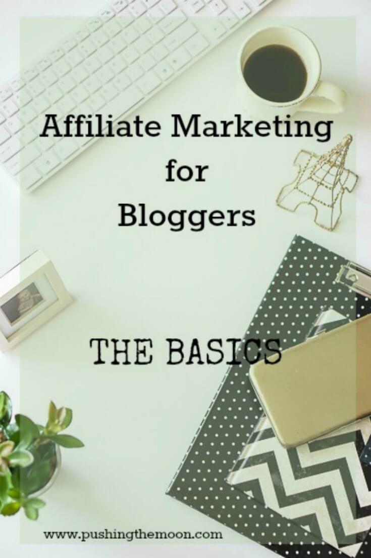 Affiliate Marketing For Bloggers - www.pushingthemoon.com