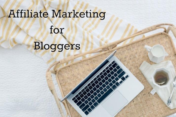 Affiliate Marketing for Bloggers – The Basics