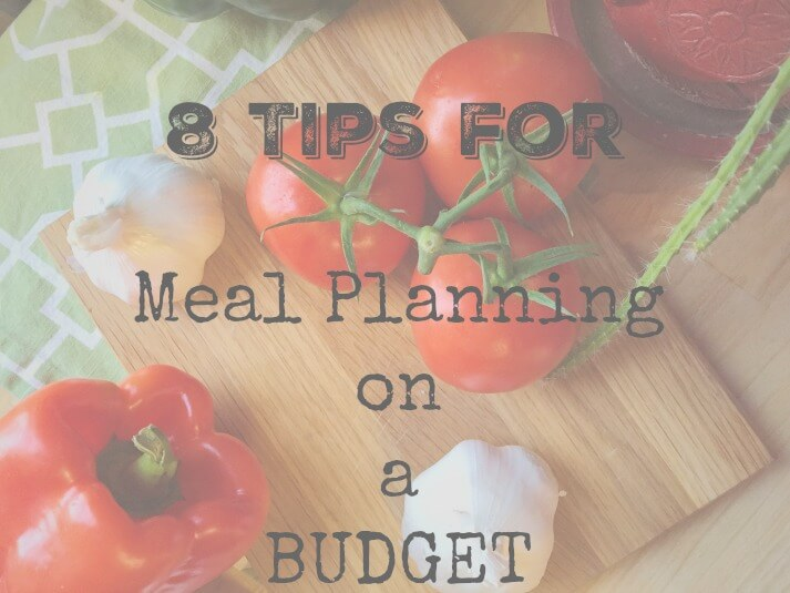 8-tips-for-meal-planning-on-a-budget-header