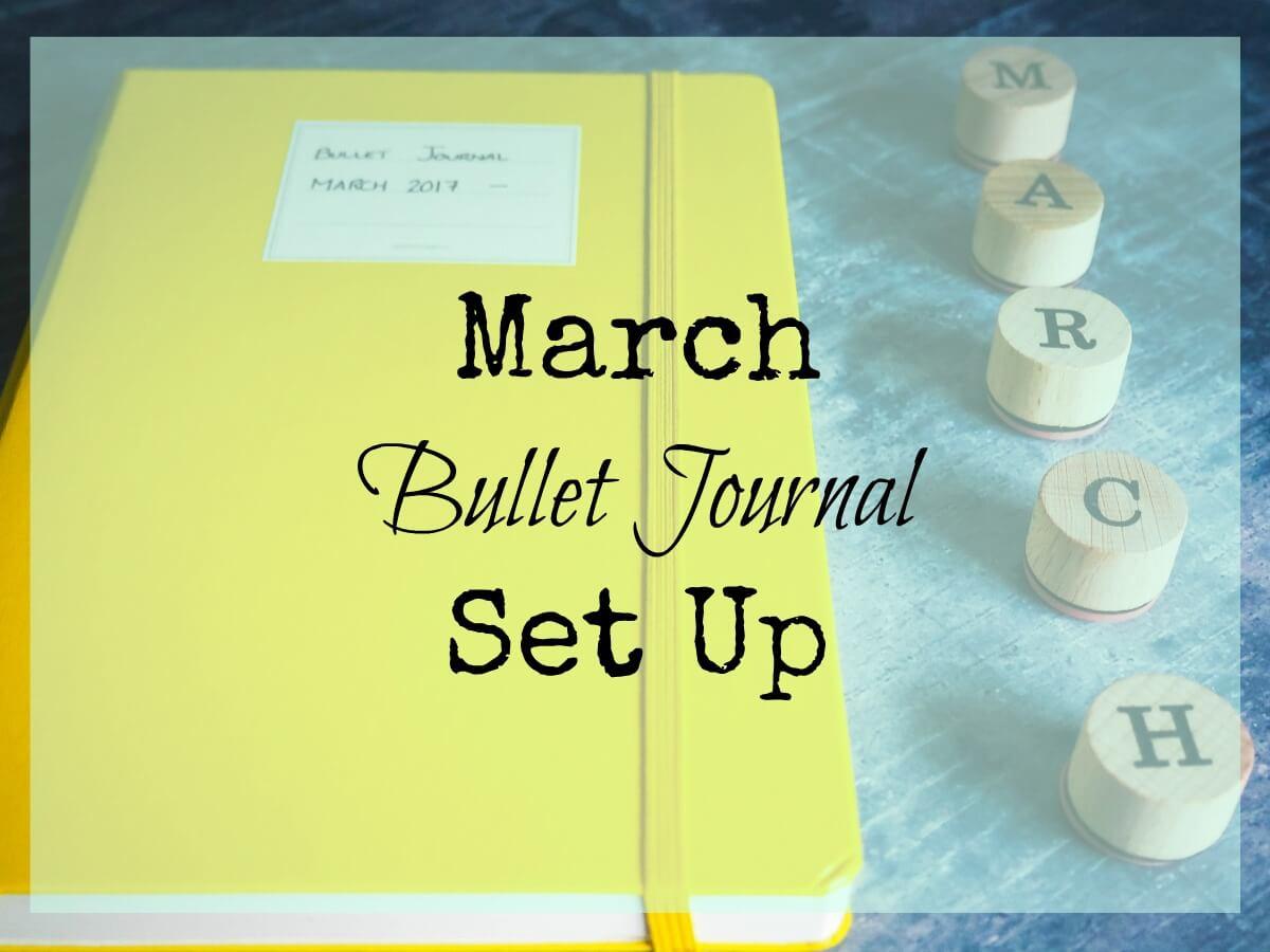 March Bullet Journal Set Up