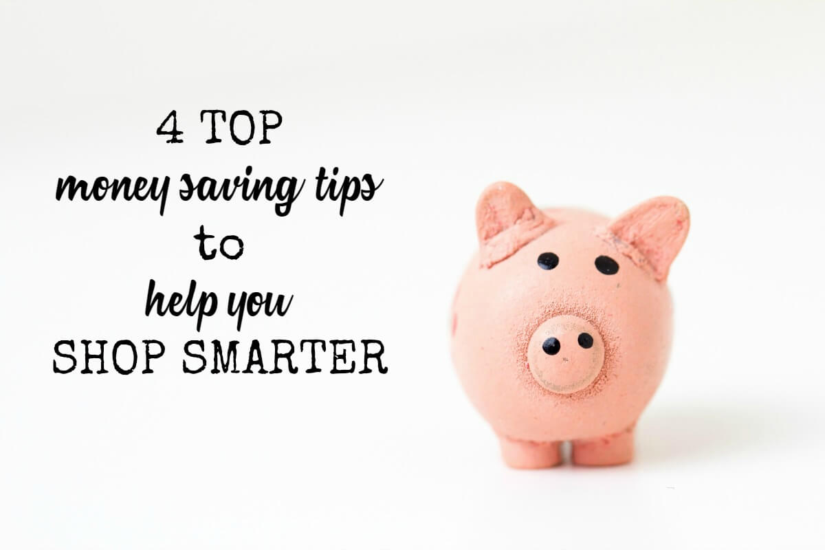 4 top money saving tips to help you shop smarter