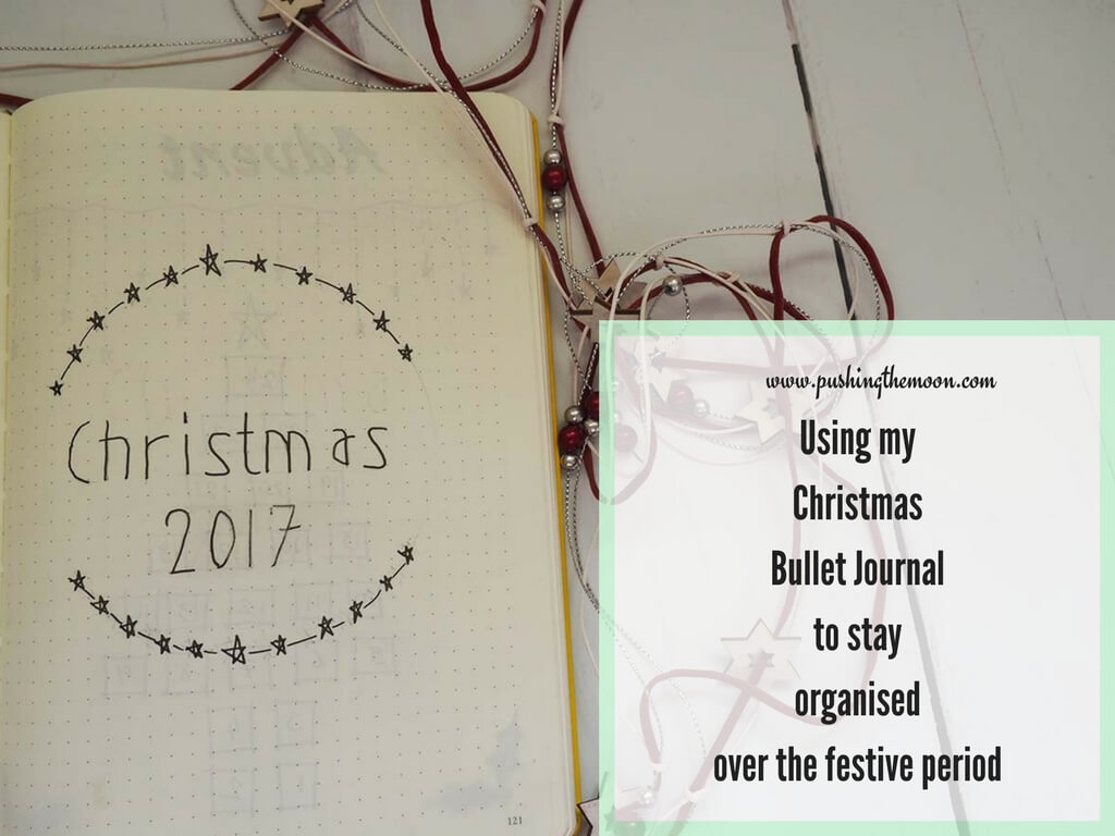 Using my Christmas Bullet Journal to stay organised over the festive period HEADER