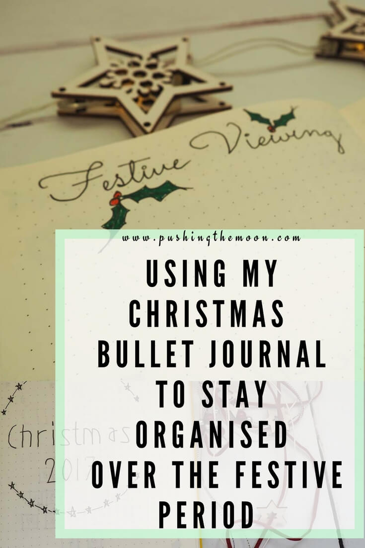 Using my Christmas Bullet Journal to stay organised over the festive period PIN