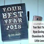 Your Best Year, Ryan Gosling & Chameleon Days - Little Loves Header