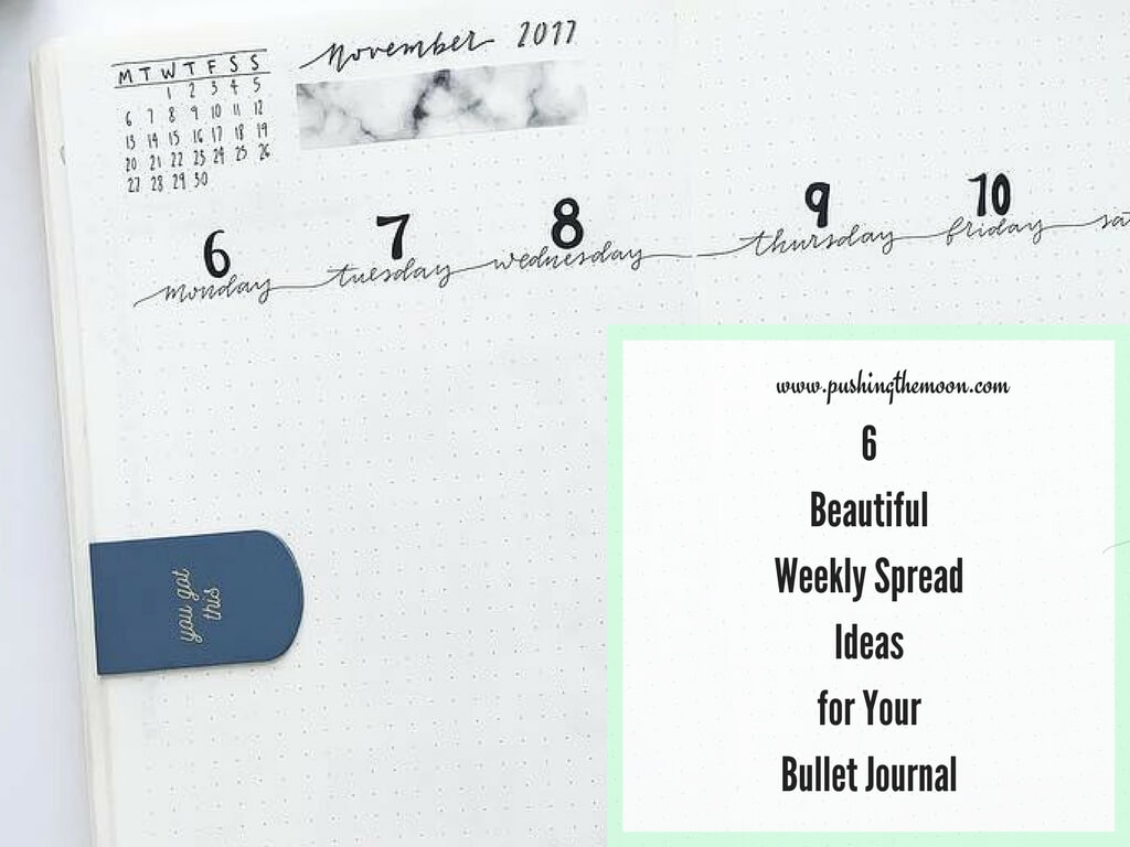 6 Beautiful Weekly Spread Ideas for Your Bullet Journal