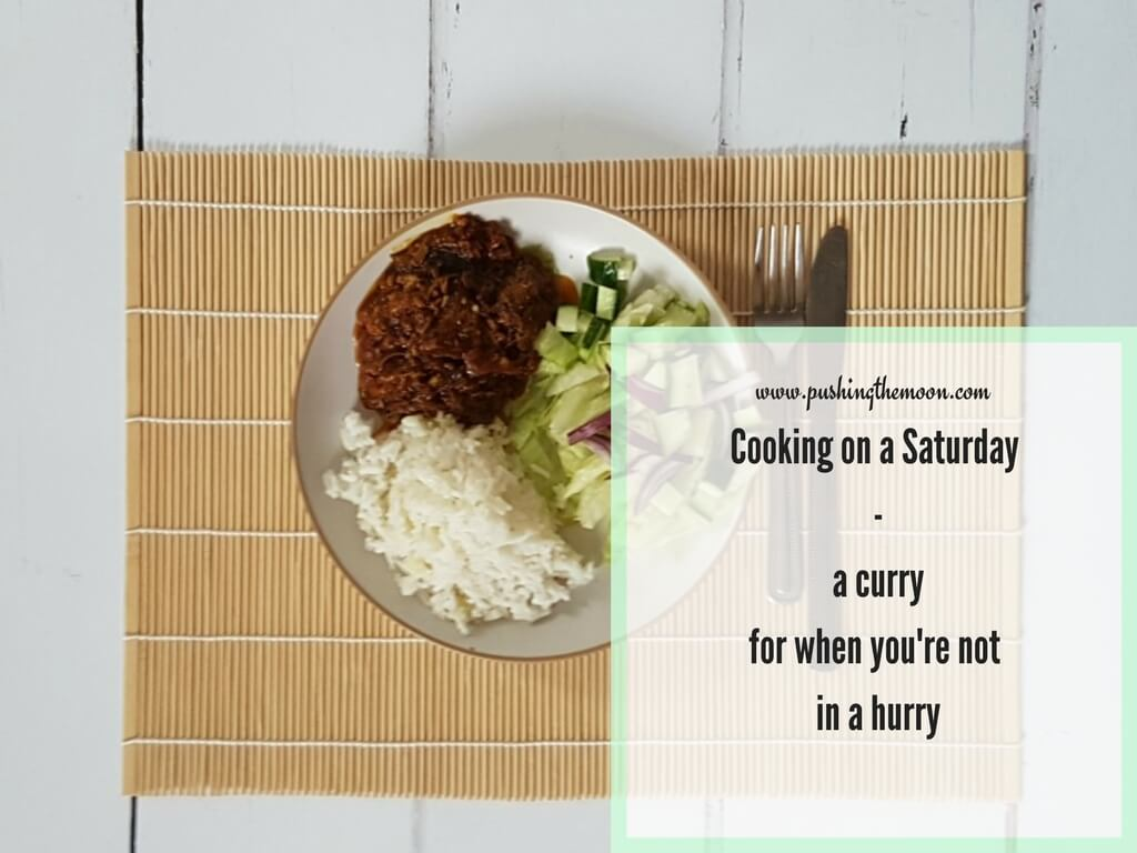 Cooking on a Saturday – a curry for when you're not in a hurry
