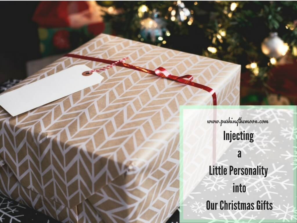 Injecting a Little Personality into Our Christmas Gifts
