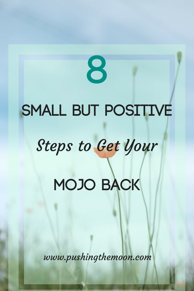 8 Small but Positive Steps to Get Your Mojo Back - single poppy in a field