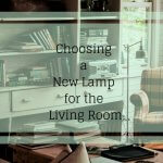 Choosing a New Lamp for the Living Room