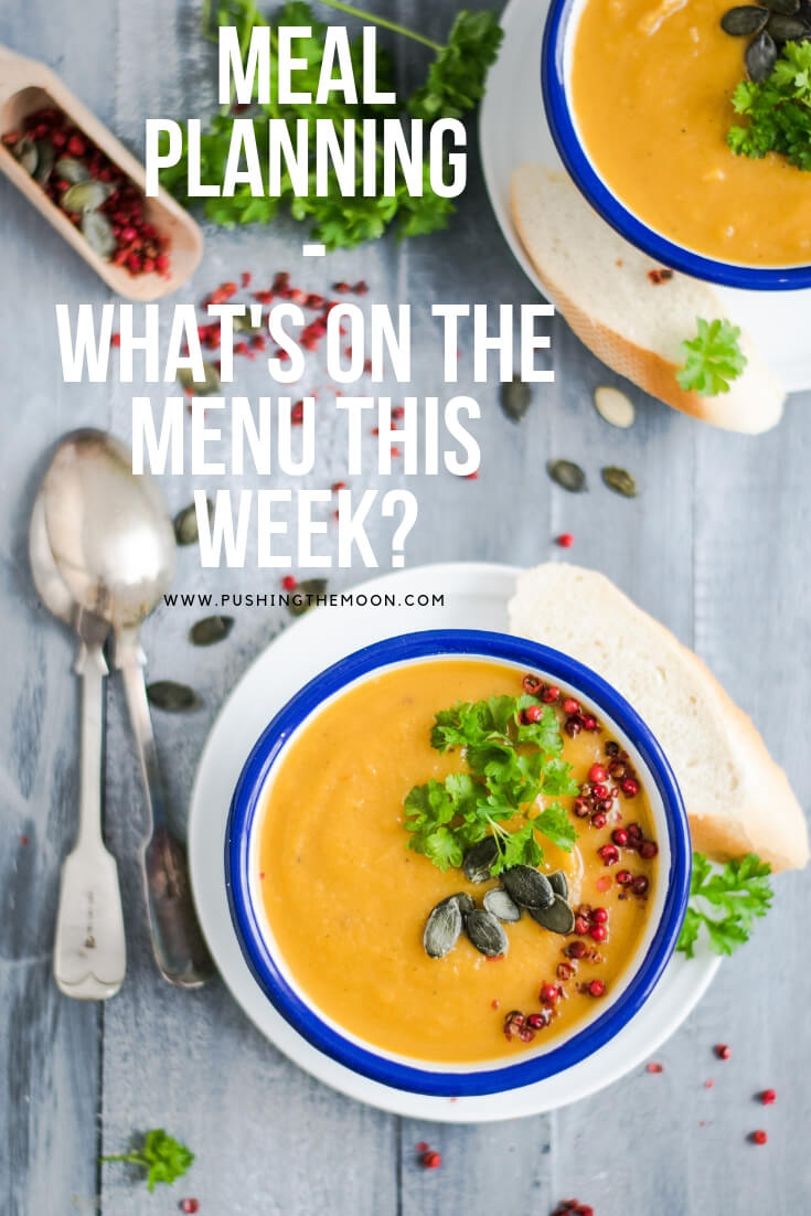 Meal Planning - What's on the Menu This Week Pinnable image - bowls of soup