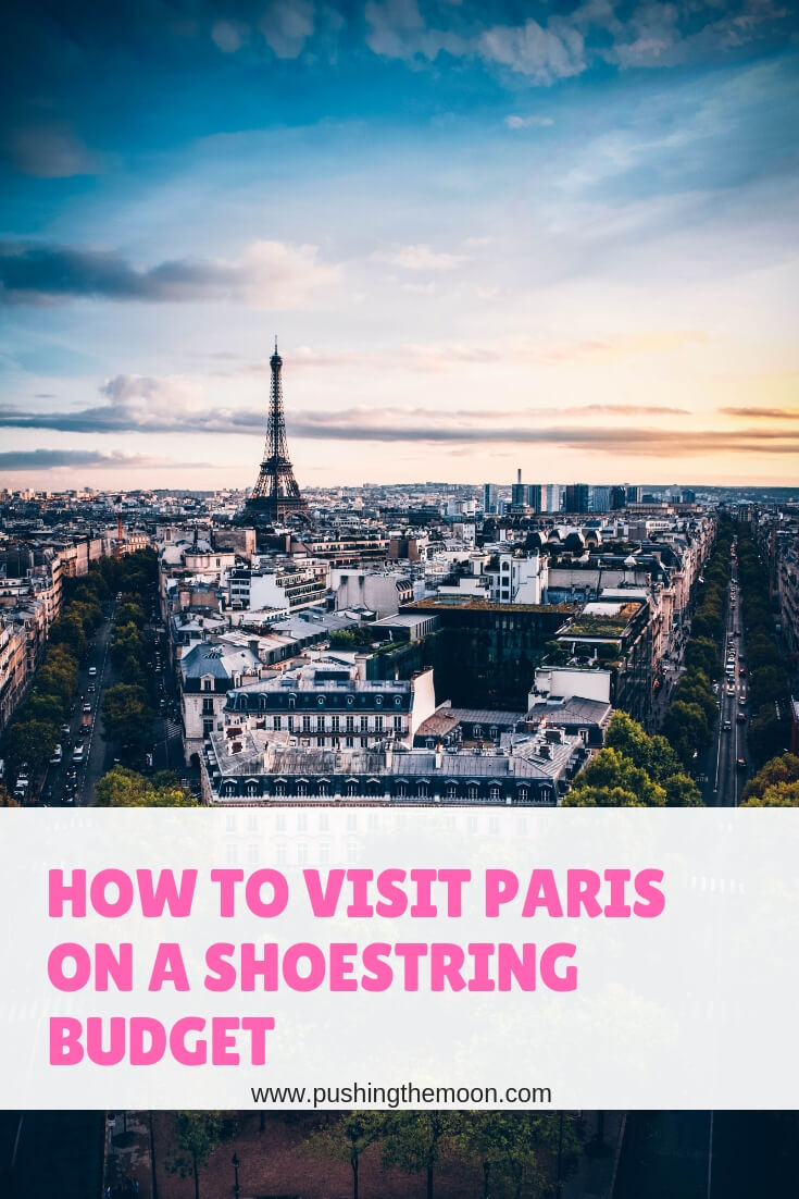 How to visit Paris on a shoestring budget - Paris cityscape with the Eiffel Tower in the distance